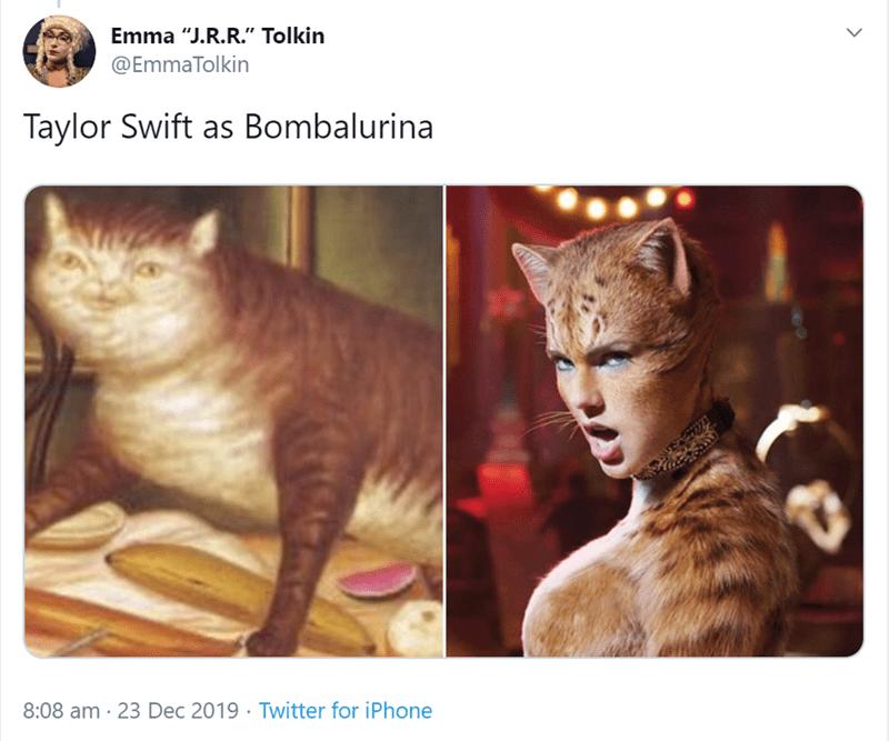 "Cat - Emma ""J.R.R."" Tolkin @EmmaTolkin Taylor Swift as Bombalurina 8:08 am · 23 Dec 2019 · Twitter for iPhone"