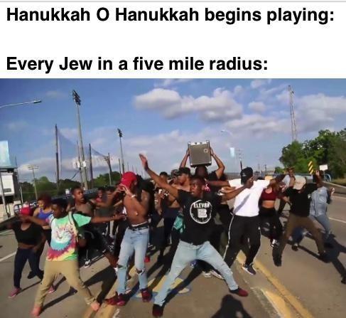 Community - Hanukkah o Hanukkah begins playing: Every Jew in a five mile radius: