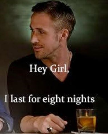 Alcohol - Hey Girl, I last for eight nights