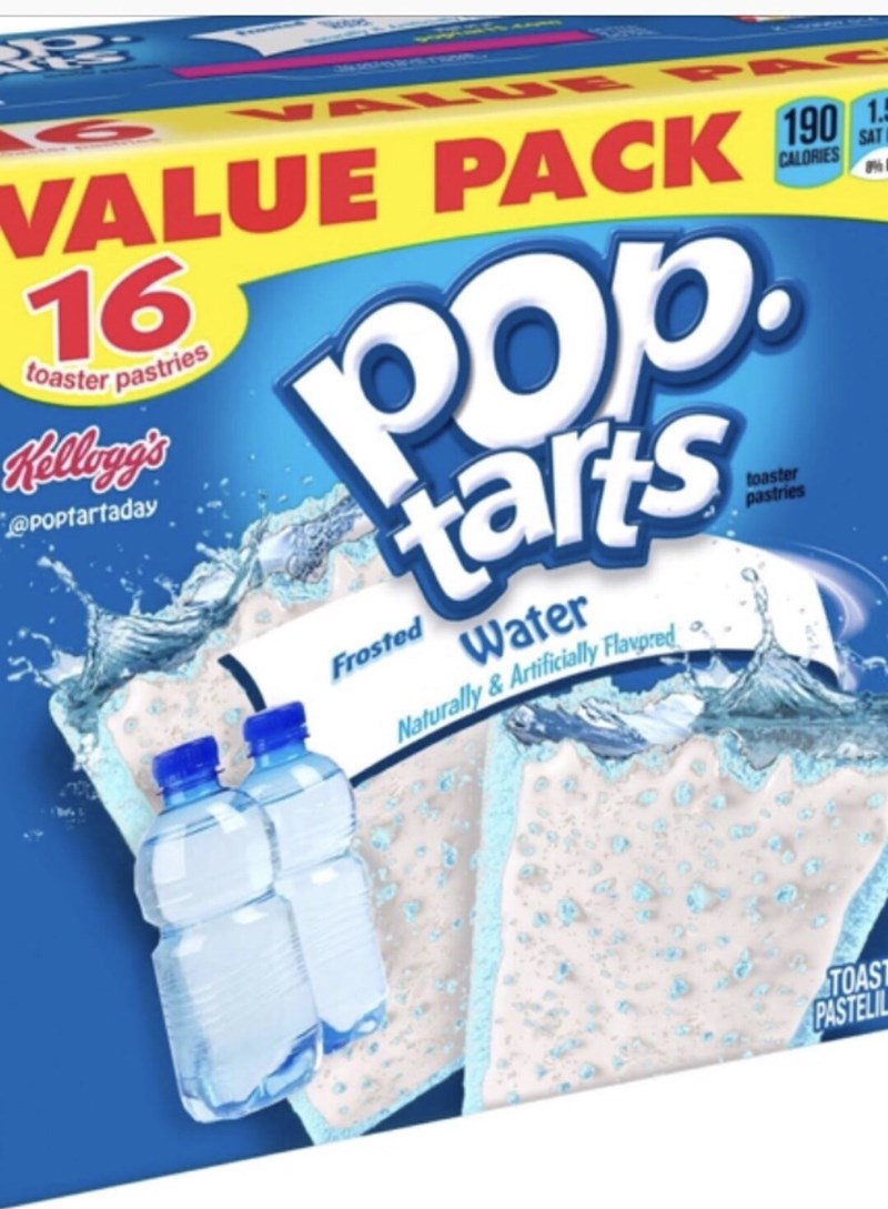 Water - VALUE PACK 16 190 1.5 SAT CALORIES Pb. tars toaster pastries Kellog's @POptartaday toaster pastries Water Frosted Naturally &Artificially Flavpred TOAST PASTELIL