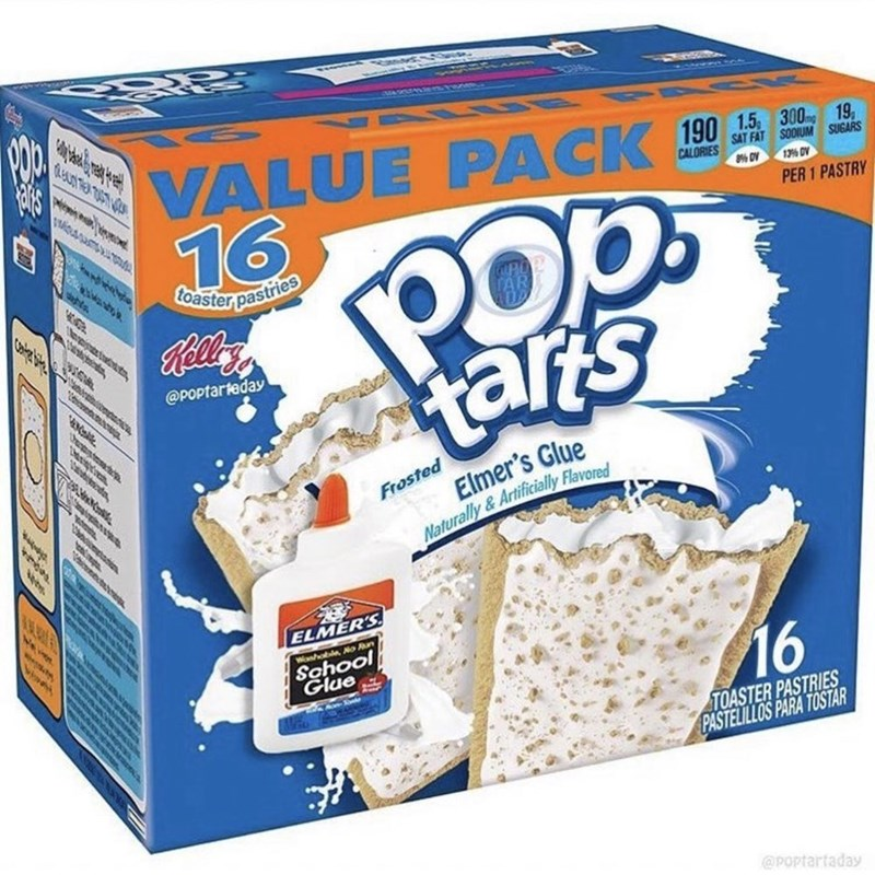 Food - 190 1.5, 300 19, SAT FAT SODIUM SUGARS CALORIES 13% DV 16 % DV Pop tars PER 1 PASTRY hts toaster pastries i ca, @POPtarteday Elmer's Glue Frosted Chubcce Naturally&Artificially Flavored bctabe ELMER'S School Glue Wosole No un 16 TOASTER PASTRIES PASTELILLOS PARA TOSTAR @POptartaday 196