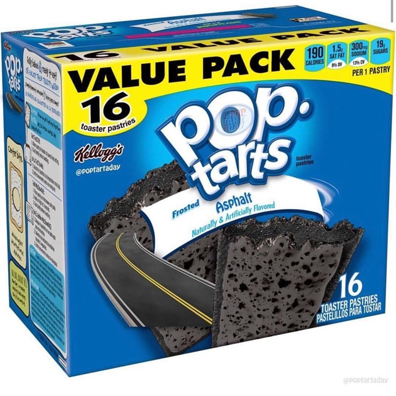Bicycle part - PUSRALTARWERRE UE PR CK VALUE PACK 190 16 19 SAT FAT SODIUM SUGARS CALORIES 13% OV POp. tarts PER 1 PASTRY toaster pastries Kellagg's @POptartaday toaster pastries Asphalt Frosted Naturally&Artificially Flavored SMAOB INIG TOASTER PASTRIES PASTELILLOS PARA TOSTAR @poptartaday 16. nerso