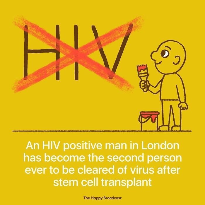 Text - An HIV positive man in London has become the second person ever to be cleared of virus after stem cell transplant The Happy Broadcast