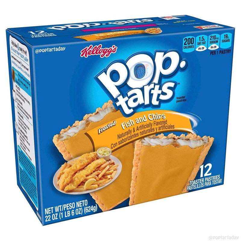 Food - @Poptartaday ক Relloggs ద 200 1.5 210mg 19, SAT FAT SODIUM SUGARS POp. tars CALORIES 8% DV 99% DV PER 1 PASTRY toaster pastries Frosted Naturally&Artificially Flavored Con saborizántes naturalés y artificiales Fish and Chips 12 TOASTER PASTRIES PASTELILLOS PARA TOSTAR NET WT/PESO NETO 22 OZ (1 LB 6 OZ) (624g) @POPtarfaday మ