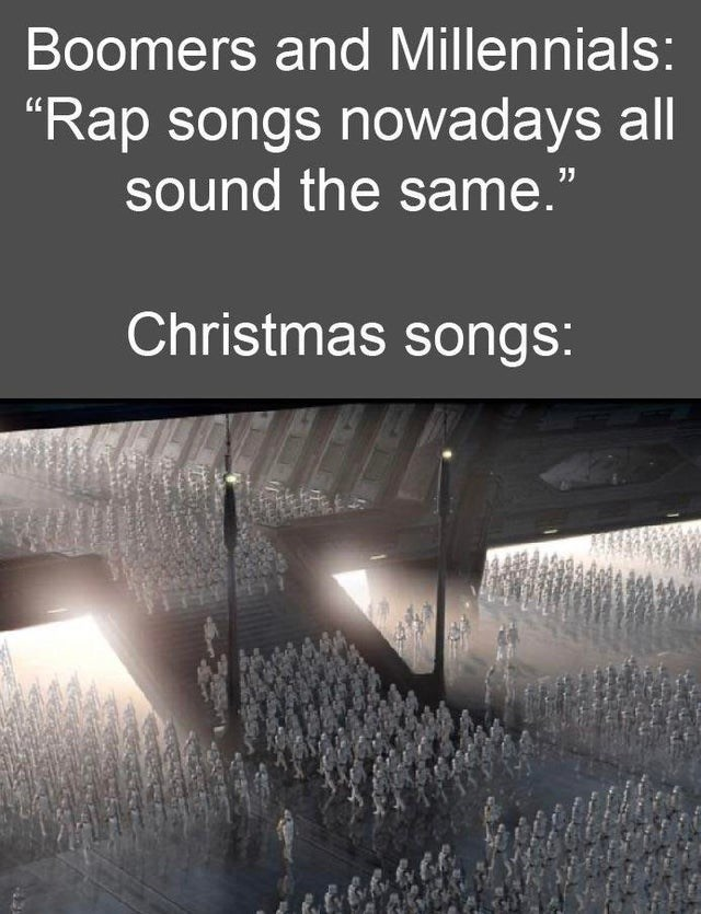 "Text - Boomers and Millennials: ""Rap songs nowadays all sound the same."" Christmas songs: 666ん"