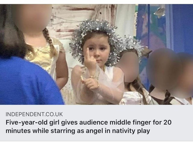 Face - INDEPENDENT.CO.UK Five-year-old girl gives audience middle finger for 20 minutes while starring as angel in nativity play