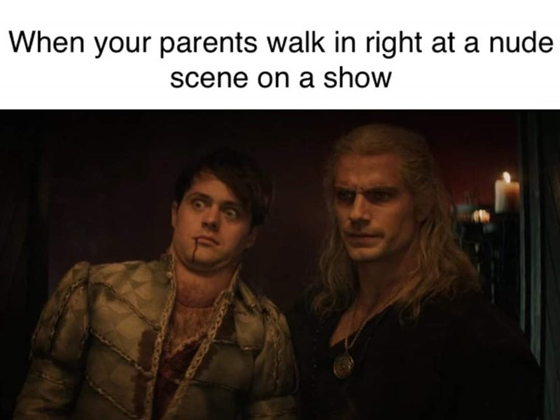 Text - When your parents walk in right at a nude scene on a show