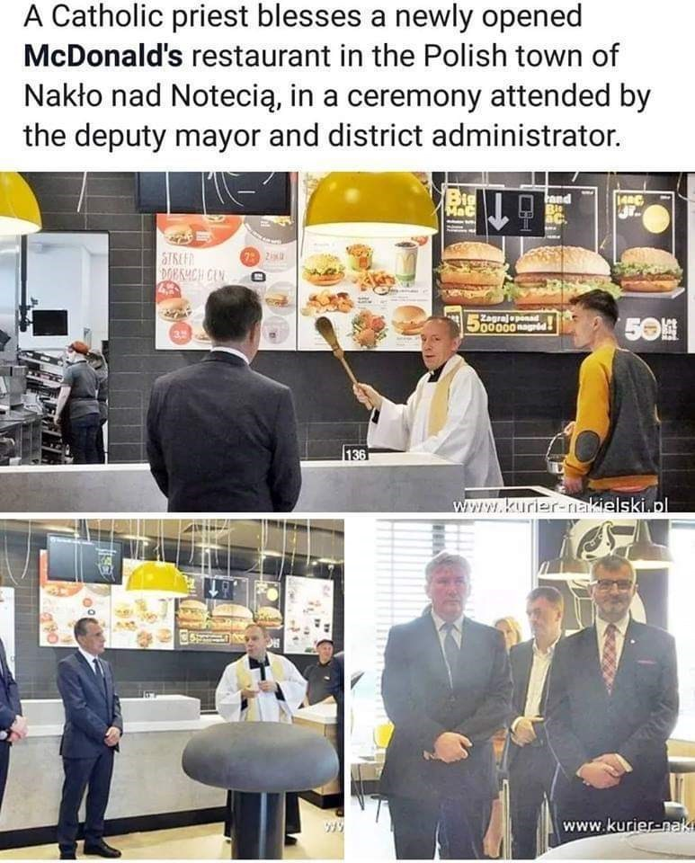 News - A Catholic priest blesses a newly opened McDonald's restaurant in the Polish town of Nakło nad Notecią, in a ceremony attended by the deputy mayor and district administrator. Big MaC and Ble 140C STREEA DOEKYCH CLN Zagrajepenad 500000 nagd 50M 3, 136 www.kurier-nakielski.pl www.kurier-nak