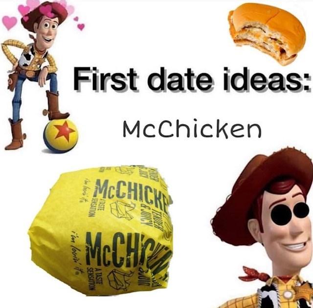 Junk food - First date ideas: McChicken MCCHICH McCHC
