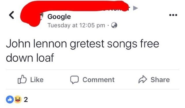 Text - Google Tuesday at 12:05 pm · ... John lennon gretest songs free down loaf O Like Share Comment