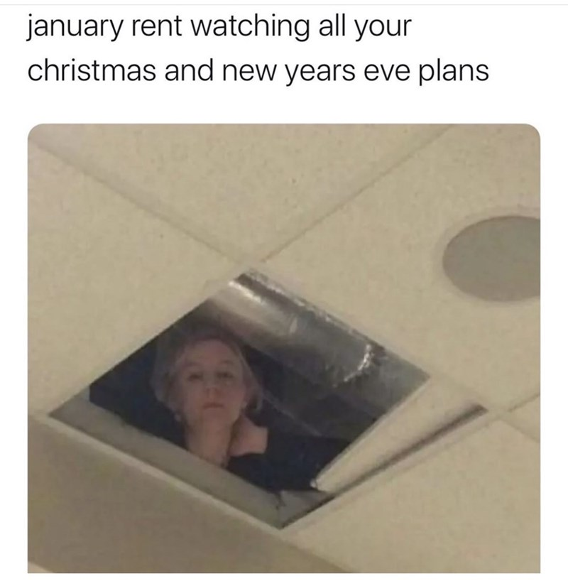 Text - january rent watching all your christmas and new years eve plans