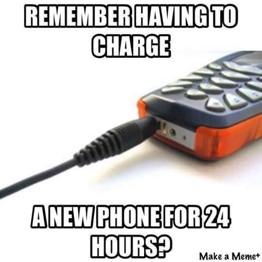 Technology - REMEMBER HAVING TO CHARGE ANEW PHONE FOR 24 HOURS? Make a Memet