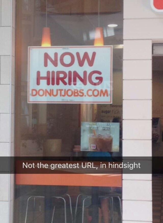 Text - NOW HIRING DONUTJOBS.COM Tevored suger fiCh COCONUTCKD Not the greatest URL, in hindsight
