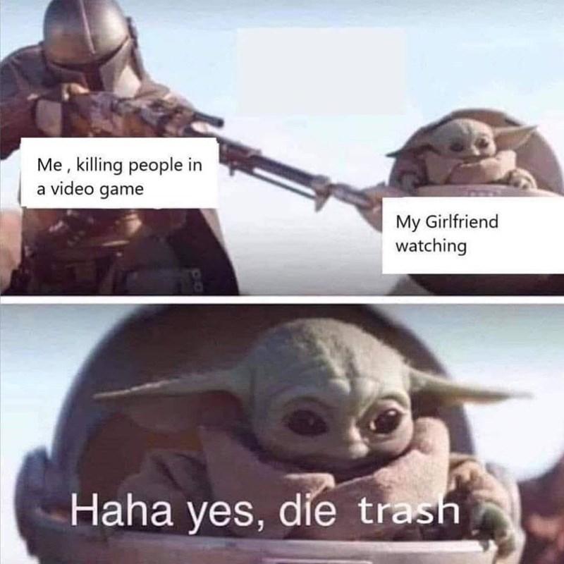 Tortoise - Me , killing people in a video game My Girlfriend watching Haha yes, die trash