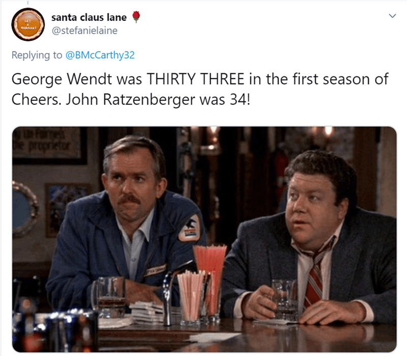 Media - santa claus lane CET WARRANT @stefanielaine Replying to @BMcCarthy32 George Wendt was THIRTY THREE in the first season of Cheers. John Ratzenberger was 34! SAL preprietor FIA GARS