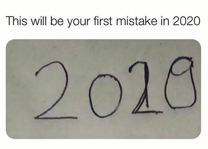 funny meme about 2020 and writing 2019
