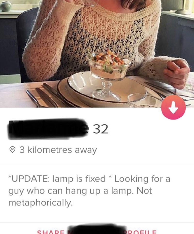 Table - 32 © 3 kilometres away *UPDATE: lamp is fixed * Looking for a guy who can hang up a lamp. Not metaphorically. PROFILE SHARE