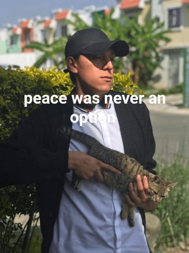 Headgear - peace was never an option
