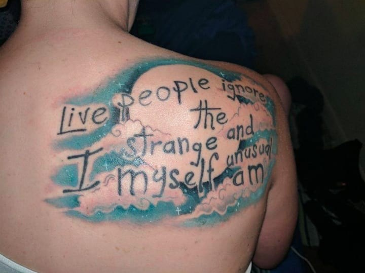 Tattoo - ignore POple liveeop the strange and unasud myself am