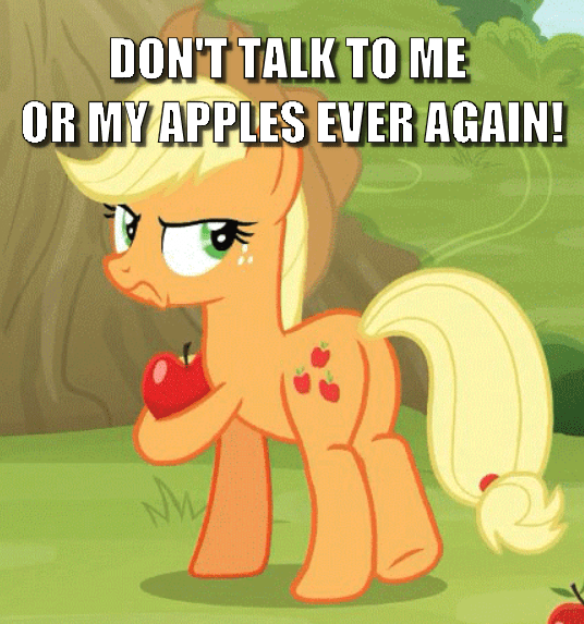 applejack screencap don't talk to me or my son ever again going to seed Memes - 9417344512