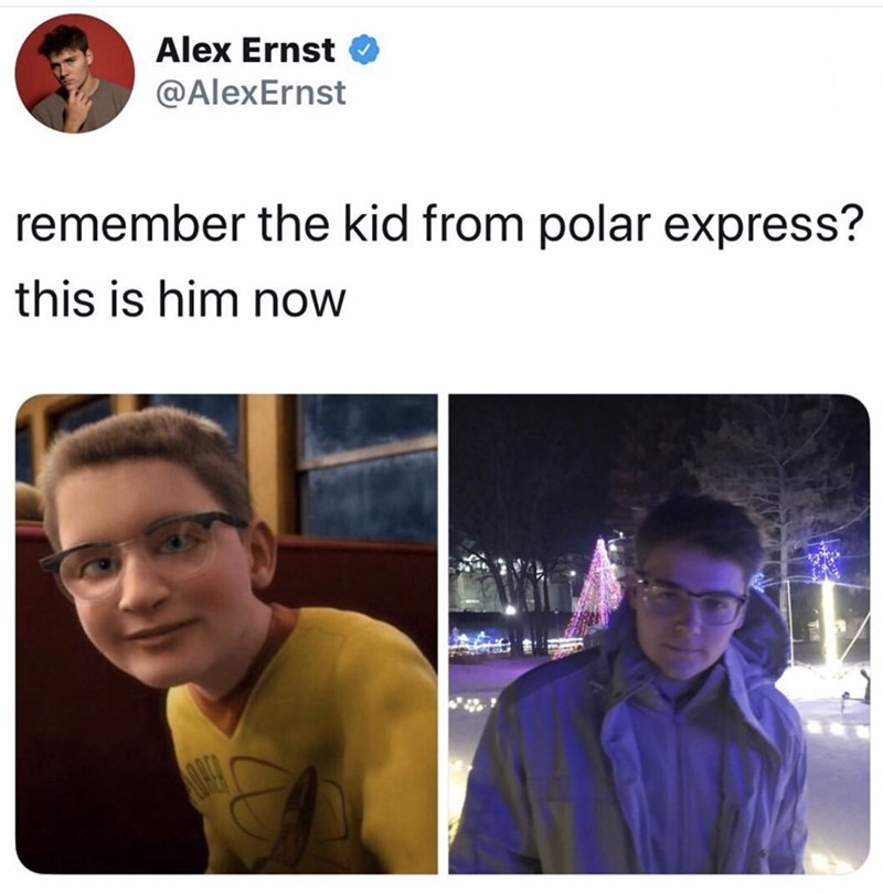 Text - Alex Ernst @AlexErnst remember the kid from polar express? this is him now
