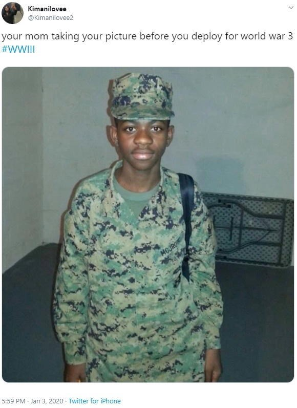 Military uniform - Kimanilovee @Kimanilovee2 your mom taking your picture before you deploy for world war 3 #WWII MCJRO 5:59 PM Jan 3, 2020 Twitter for iPhone