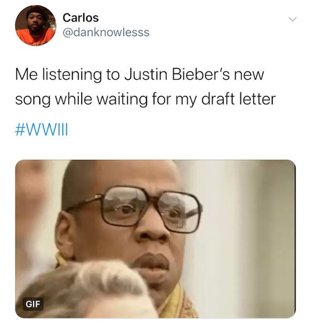 Face - Carlos @danknowlesss Me listening to Justin Bieber's new song while waiting for my draft letter #WWIII GIF