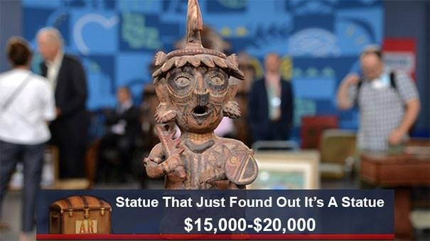 World - Statue That Just Found Out It's A Statue $15,000-$20,000 AR