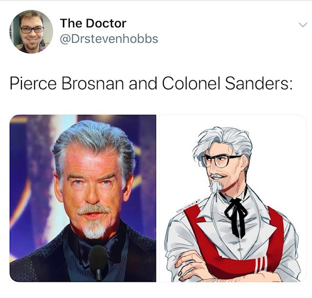 Cartoon - The Doctor @Drstevenhobbs Pierce Brosnan and Colonel Sanders: