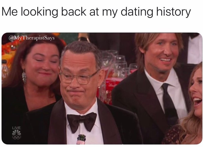 Photo caption - Me looking back at my dating history @MyTherapistSays LIVE