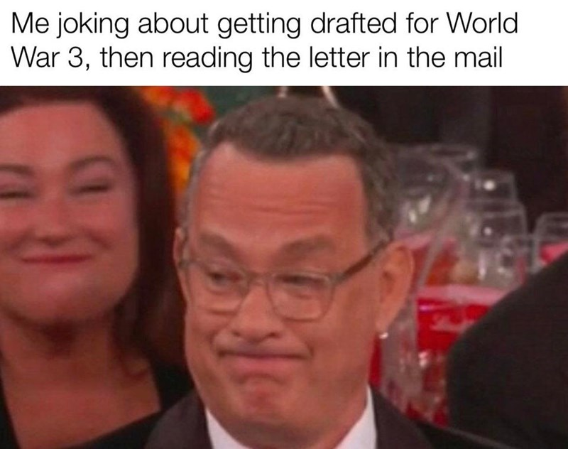 Forehead - Me joking about getting drafted for World War 3, then reading the letter in the mail