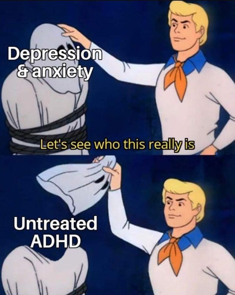 Cartoon - Depression ganxiety -Let's see who this really is Untreated ADHD