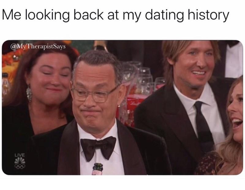 Photo caption - Me looking back at my dating history @MyTherapistSays LIVE