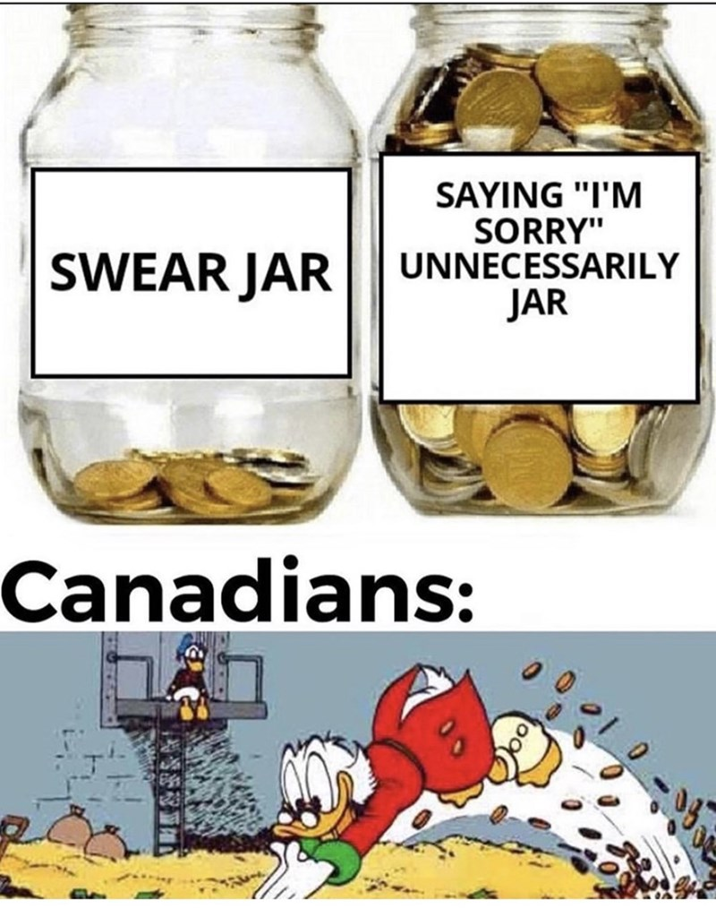 "Mason jar - SAYING ""I'M SORRY"" UNNECESSARILY SWEAR JAR JAR Canadians:"