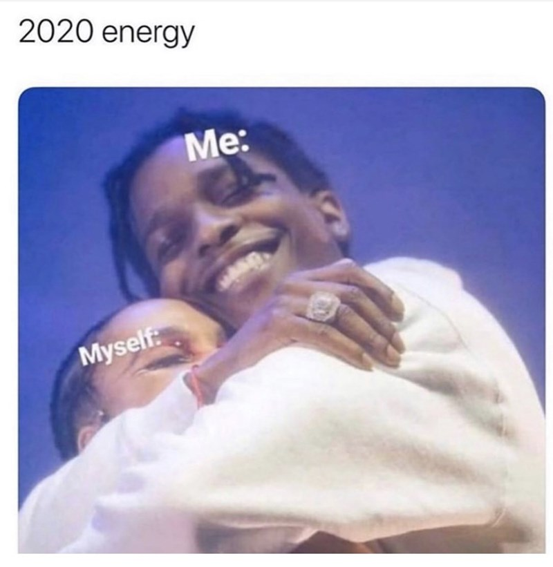 Smile - 2020 energy Me: Myself: