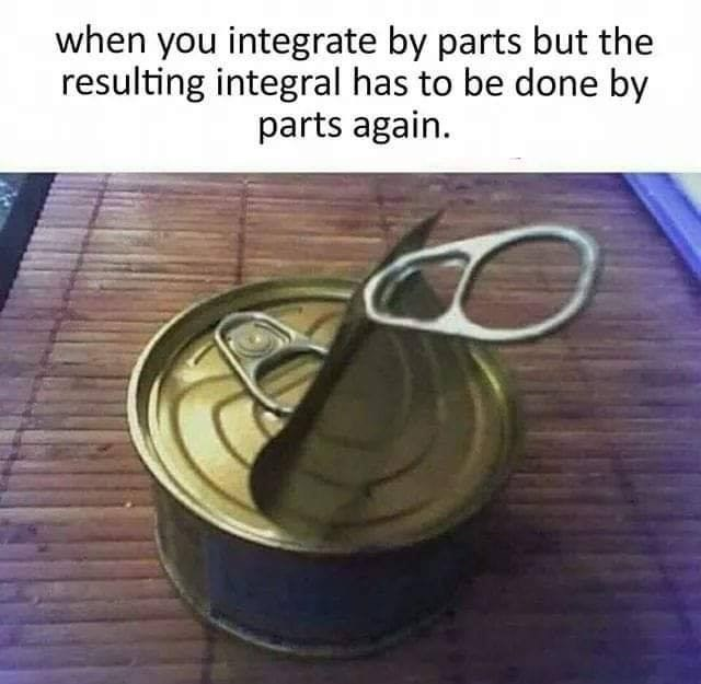 Text - when you integrate by parts but the resulting integral has to be done by parts again.