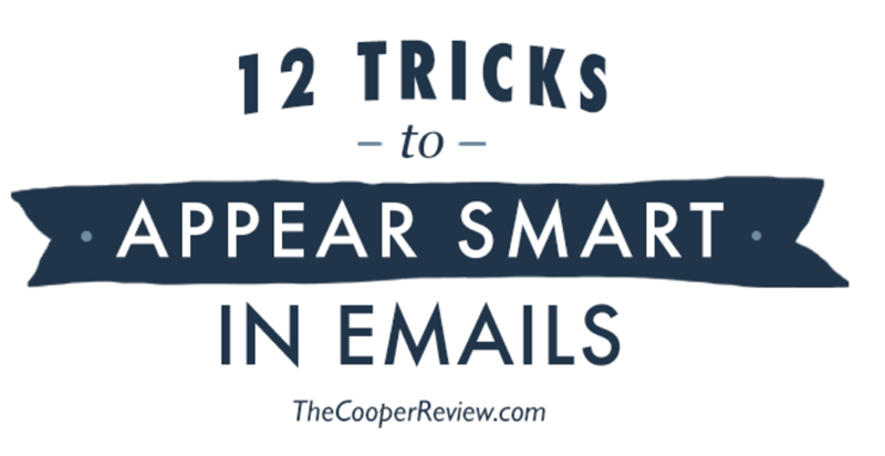 Font - TRICKS 12 – to – APPEAR SMART IN EMAILS TheCooperReview.com