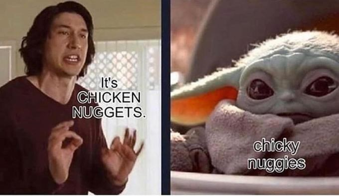 Nose - It's CHICKEN NUGGETS. chicky nuggies