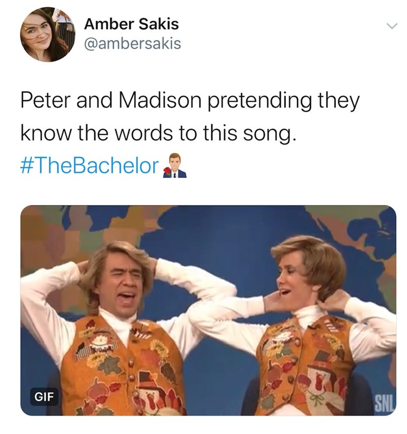Amber Sakis @ambersakis Peter and Madison pretending they know the words to this song. #TheBachelor, GIF SNI