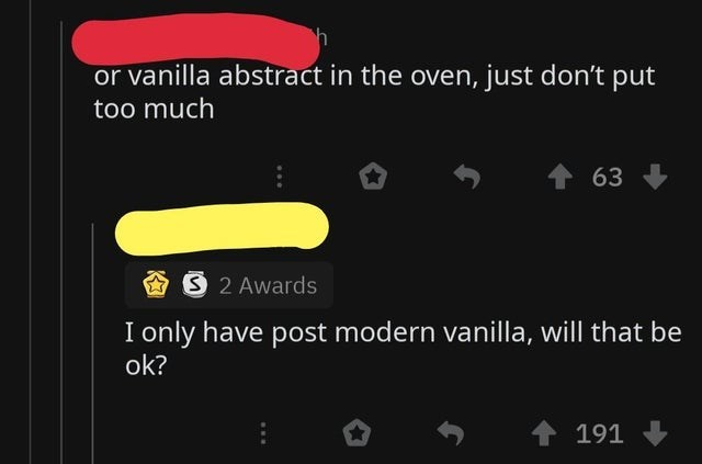 Text - or vanilla abstract in the oven, just don't put too much 63 S 2 Awards I only have post modern vanilla, will that be ok? 191