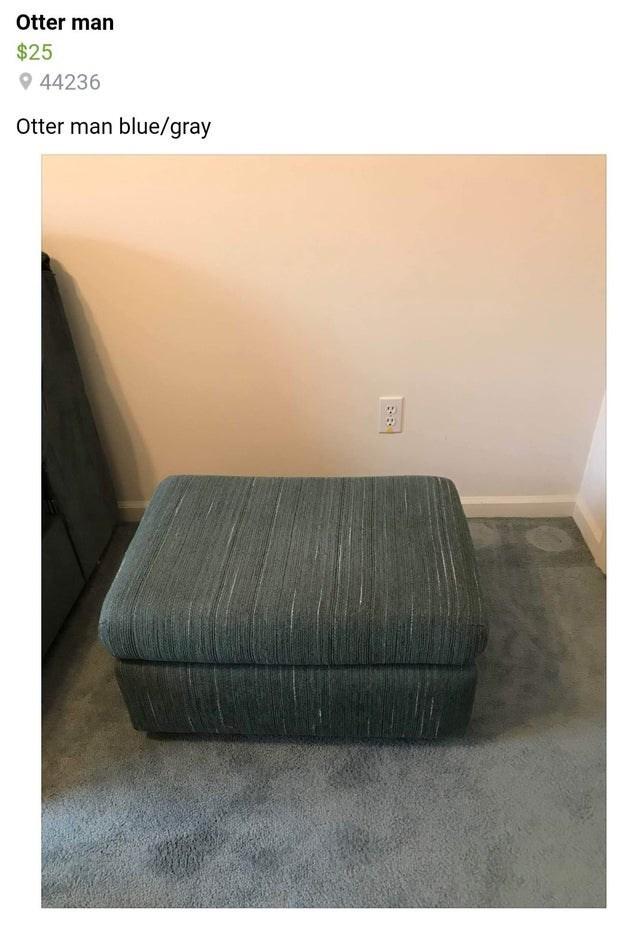 Furniture - Otter man $25 O 44236 Otter man blue/gray