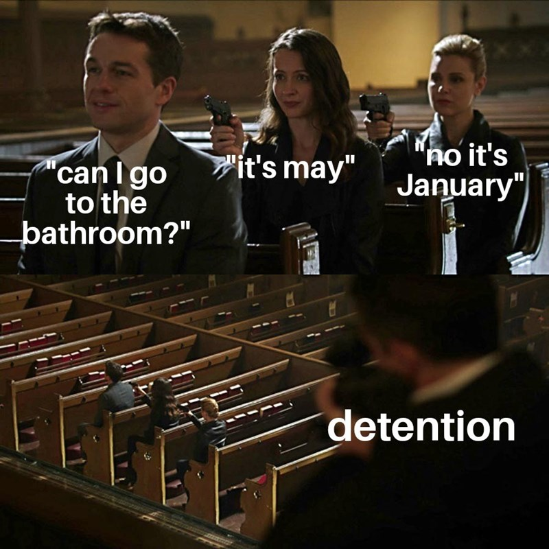 """Font - """"no it's January"""" it's may"""" """"canI go to the þathroom?"""" detention"""