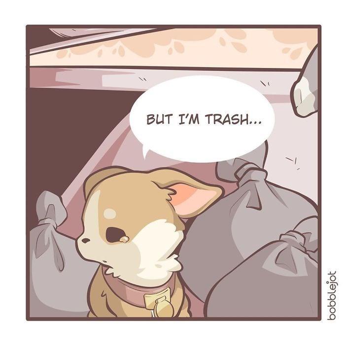 Cartoon - BUT I'M TRASH... bobblejot