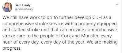Text - Liam Healy @drliamhealy We still have work to do to further develop CUH as a comprehensive stroke service with a properly equipped and staffed stroke unit that can provide comprehensive stroke care to the people of Cork and Munster, every hour of every day, every day of the year. We are making progress.