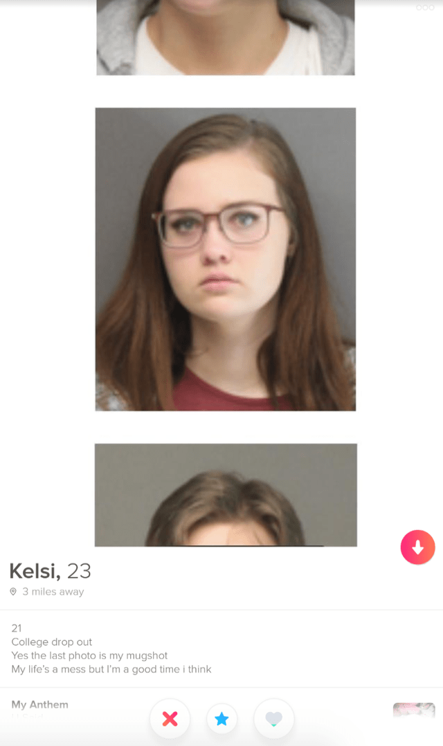 Hair - Kelsi, 23 O 3 miles away 21 College drop out Yes the last photo is my mugshot My life's a mess but l'm a good time i think My Anthem