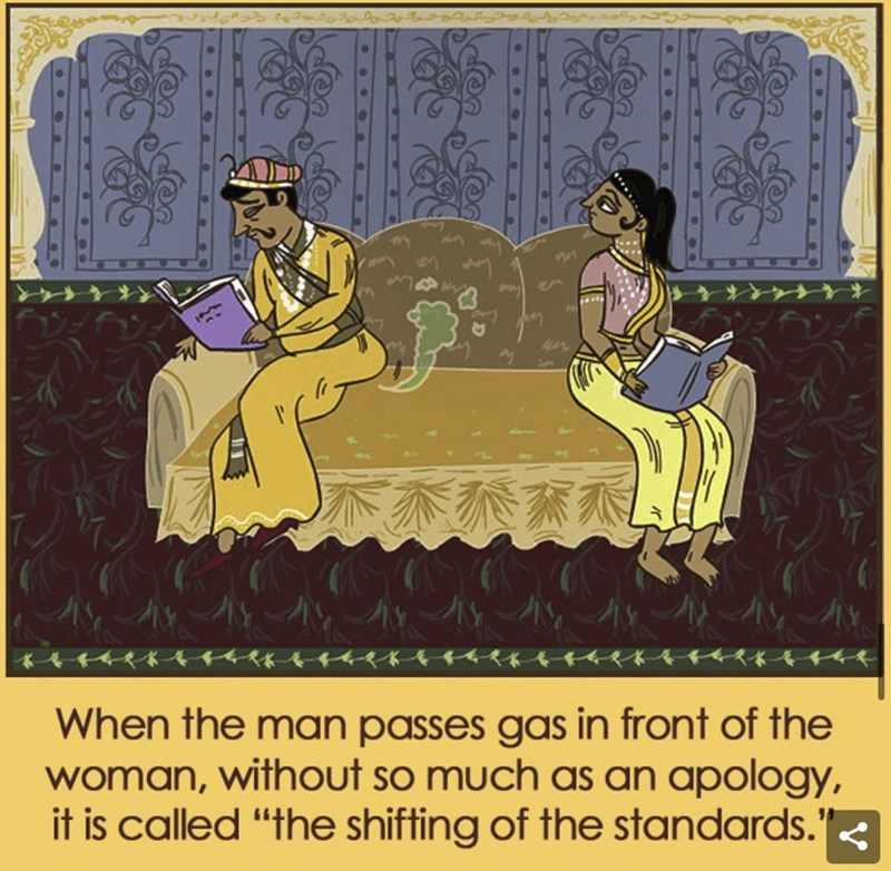 "Text - When the man passes gas in front of the woman, without so much as an apology, it is called ""the shifting of the standards.' ఆలంఎతలం"