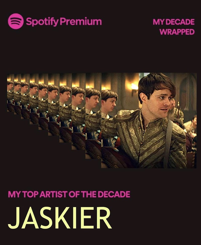 Font - Spotify Premium MY DECADE WRAPPED MY TOP ARTIST OF THE DECADE JASKIER