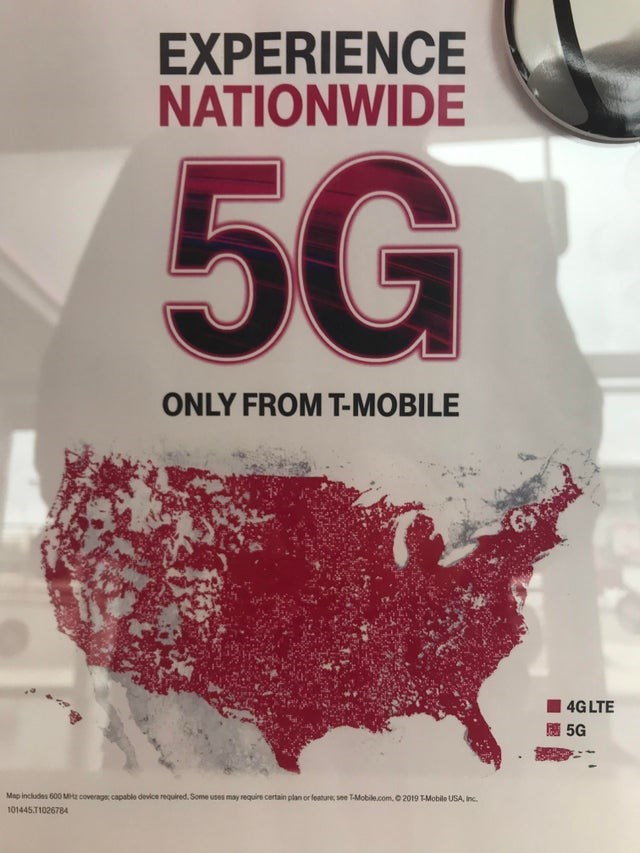 Text - Text - EXPERIENCE NATIONWIDE 5G ONLY FROM T-MOBILE 4G LTE 5G Map includes 600 MHz coverage capable device required. Some uses may require certain plan or leature, see T-Mobile.com. 2019 T-Mobile USA, Inc. 101445.T1026784