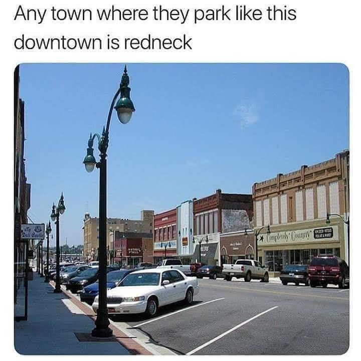 Town - Any town where they park like this downtown is redneck ec-ina
