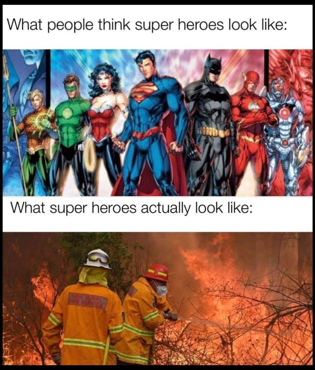Fictional character - What people think super heroes look like: What super heroes actually look like: NBW RRAL E SERVICE